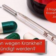 Sind krankheitsbedingte Kündigungen zulässig?
