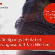 Kündigungsschutz bei Schwangerschaft