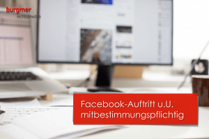 Facebook mitbestimmungspflichtig