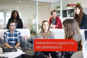Mitbestimmungsrechte Des Betriebsrats Burgmer Rechtsanwälte