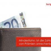 Mindestlohn Prämien